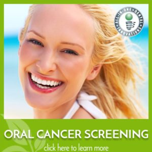 Learn more about oral cancer screening